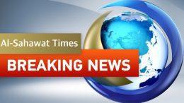 BREAKING NEWS LIVE - AL SAHAWAT TIMES