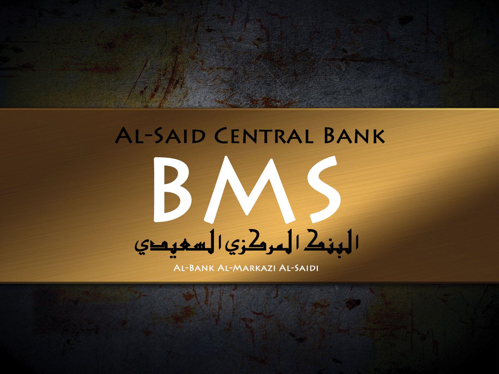 BMS AL-SAID CENTRAL BANK